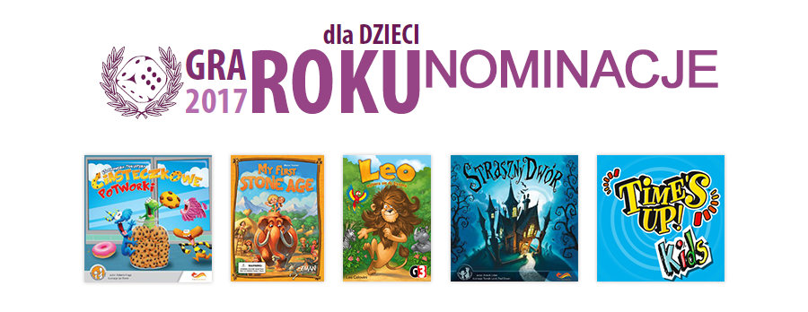 nominacje gra dla dzieci Planszowa Gra Roku 2017 oraz wcześniejsze edycje cz.2