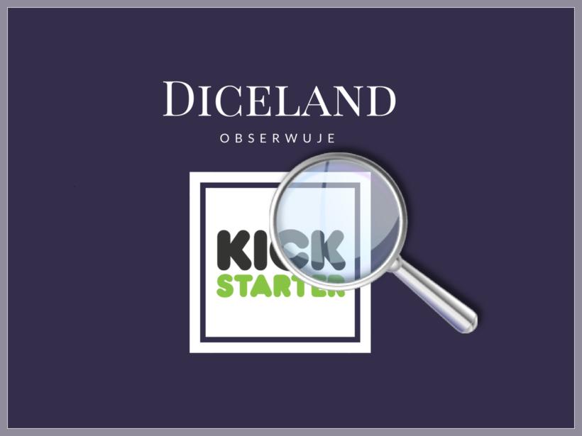 Diceland obserwuje kickstarter
