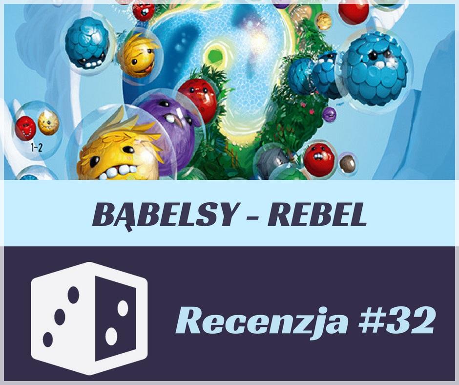 Bąbelsy logo Diceland Recenzja #32 Bąbelsy