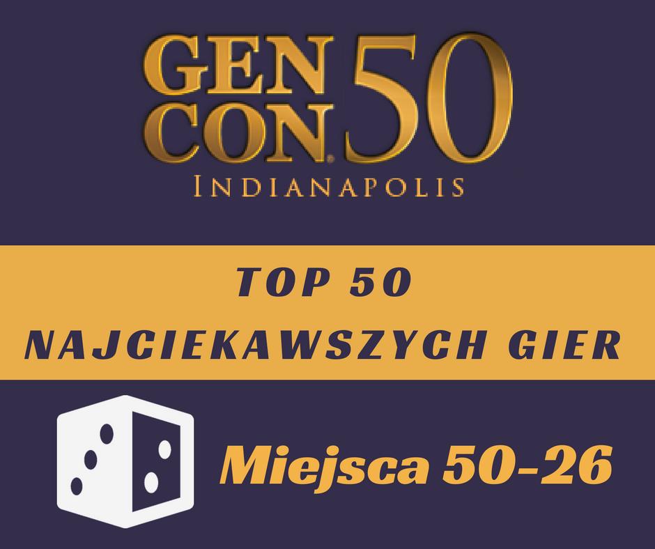 gencon50 miejsca50 26 Top 50 najciekawszych gier na GenCon50   część 1.