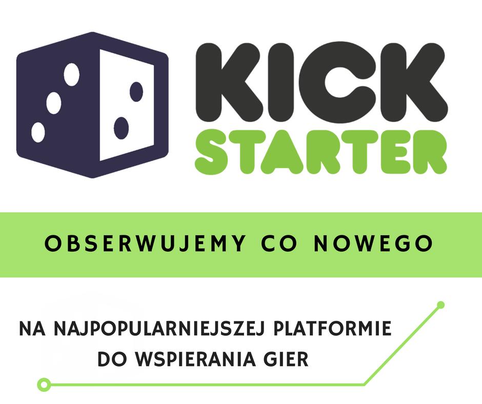 kickstarter 1 Podsumowanie miesiąca   Sierpień 2017