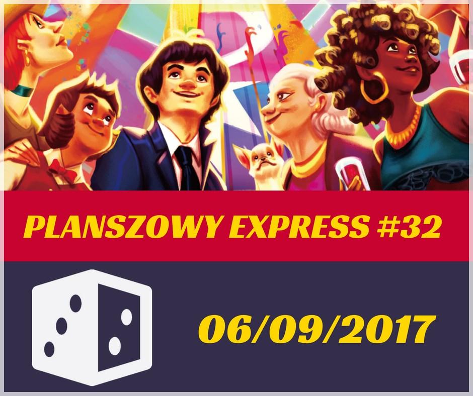 Planszowy Express 32 Planszowy Express #32