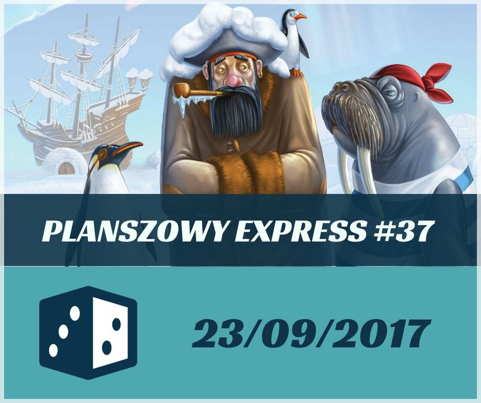 Planszowy Express 37 Planszowy Express #37