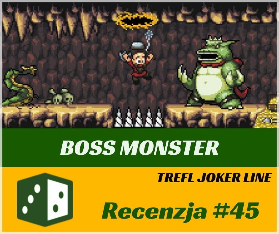 Recenzja 45 Recenzja #45 Boss Monster