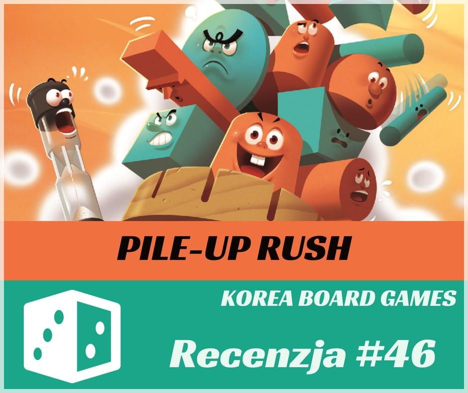 Recenzja 46 Recenzja #46 Pile Up Rush