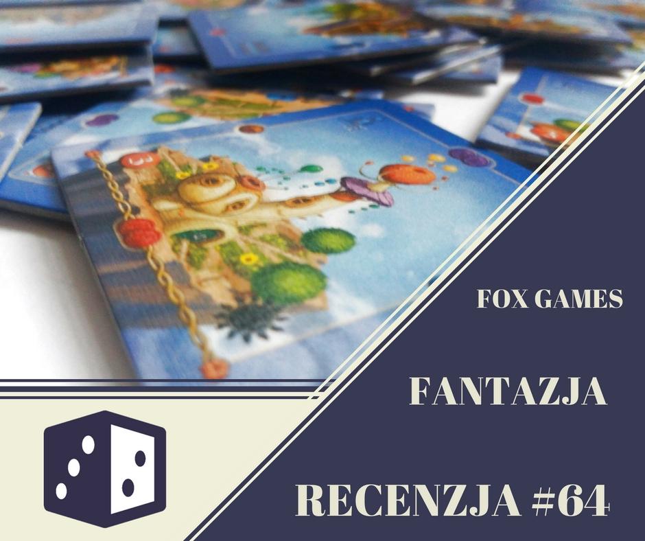 Recenzja 64 Fantazja Recenzja #64 Fantazja