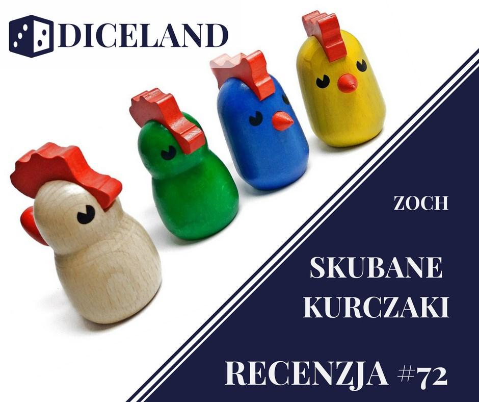 Recenzja 72 Recenzja #72 Skubane Kurczaki