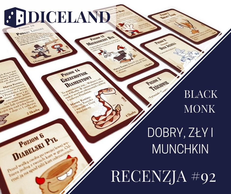 Recenzja 92 Recenzja #92 Dobry, Zły i Munchkin