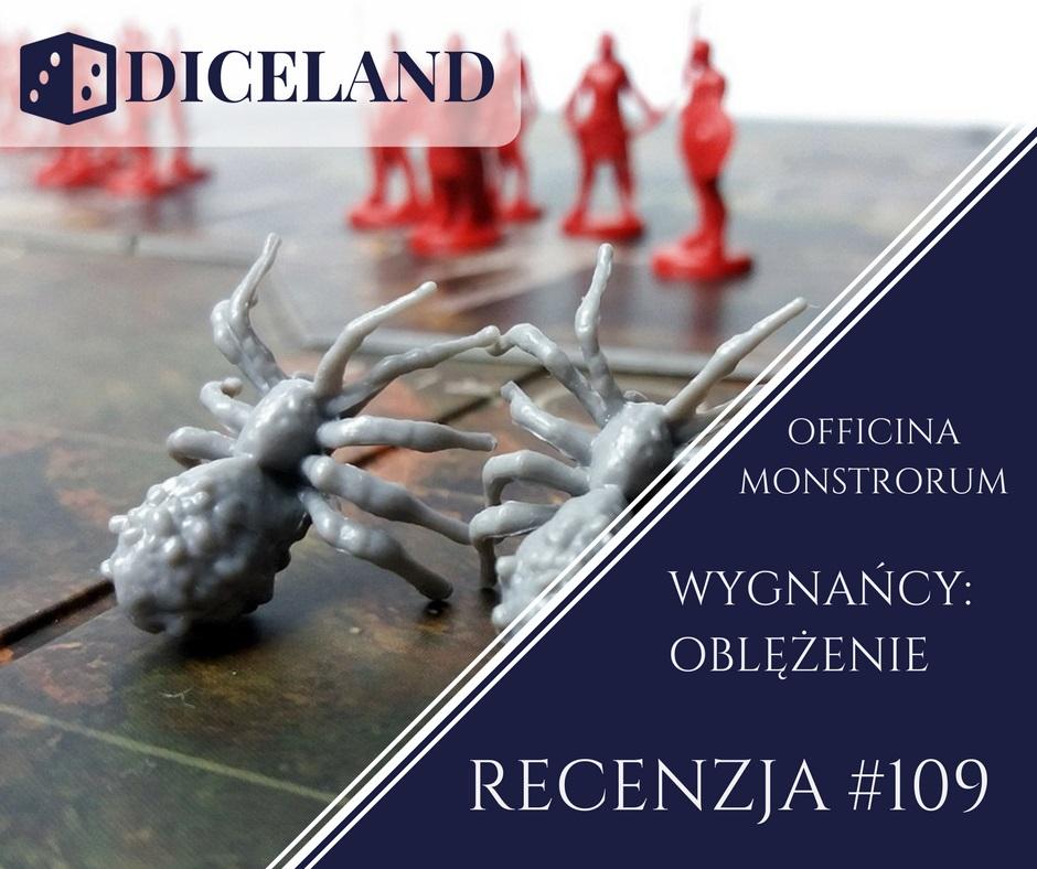 Recenzja 109 Recenzja #109 Wygnańcy: Oblężenie