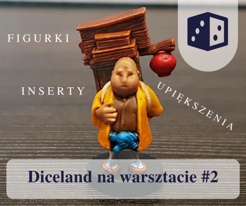 Diceland na warsztacie 2