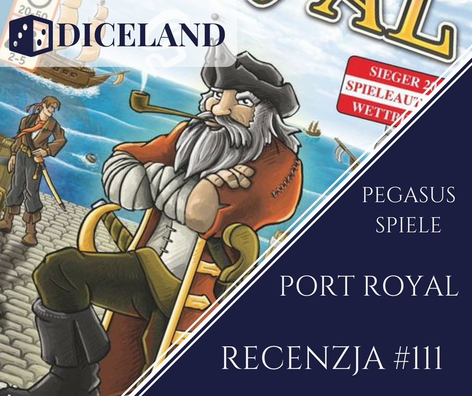 Recenzja 111 Recenzja #111 Port Royal