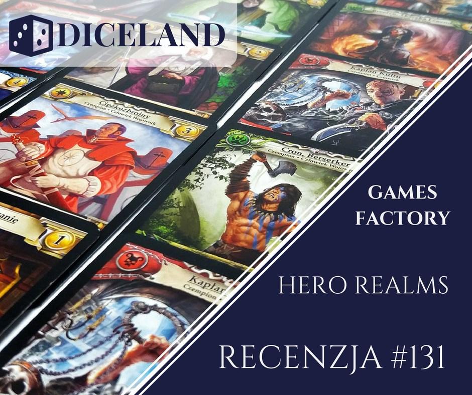 Recenzja 131 Recenzja #131 Hero Realms