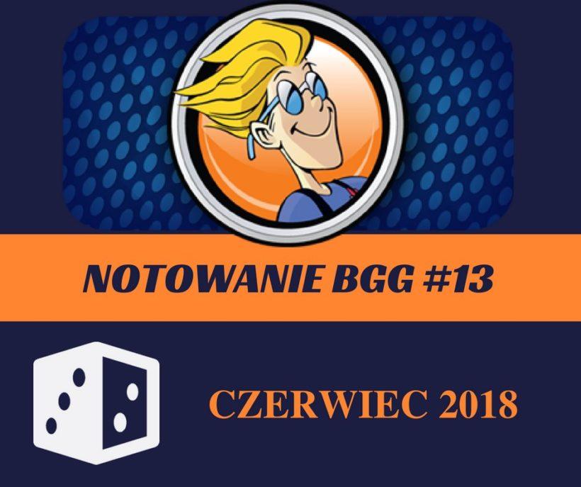 Notowanie BGG 13