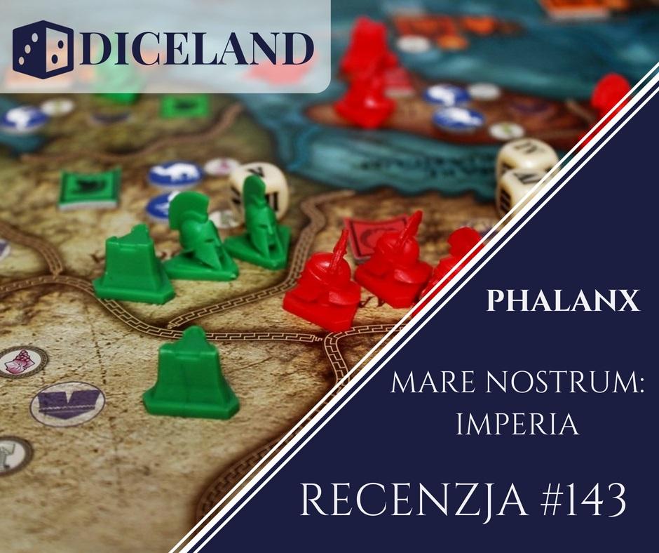 Recenzja 143 Recenzja #143 Mare Nostrum: Imperia
