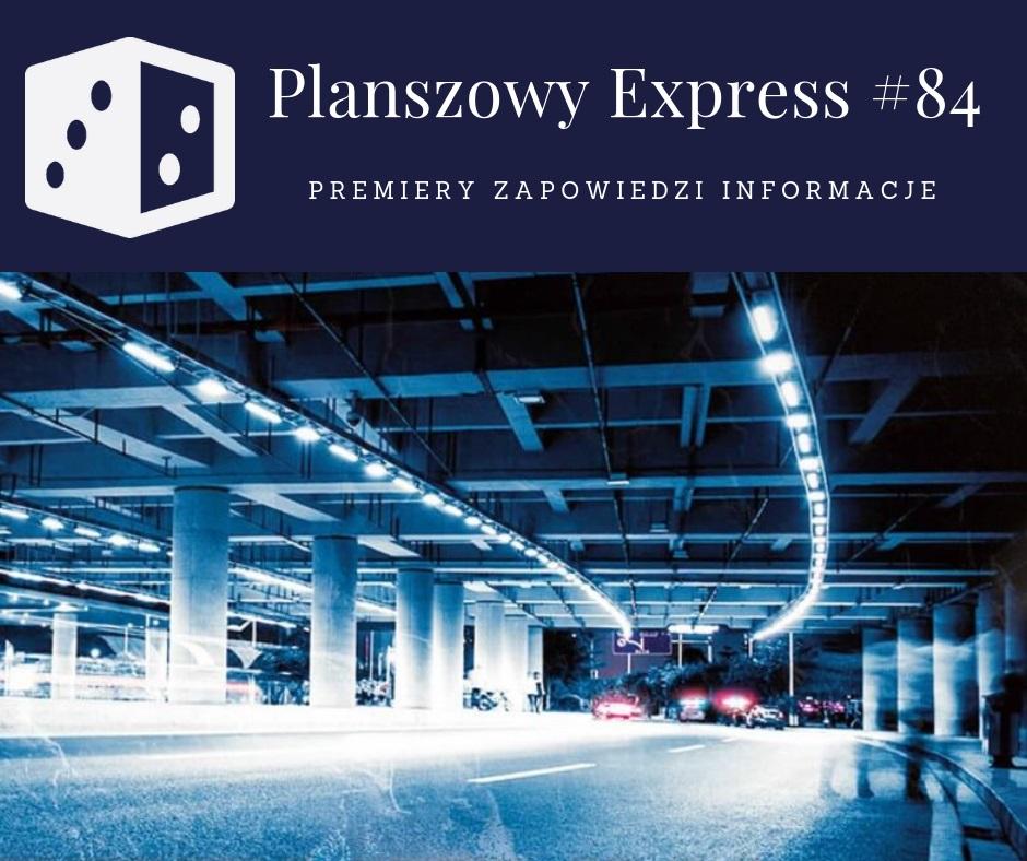 Planszowy Express 84 Planszowy Express #84