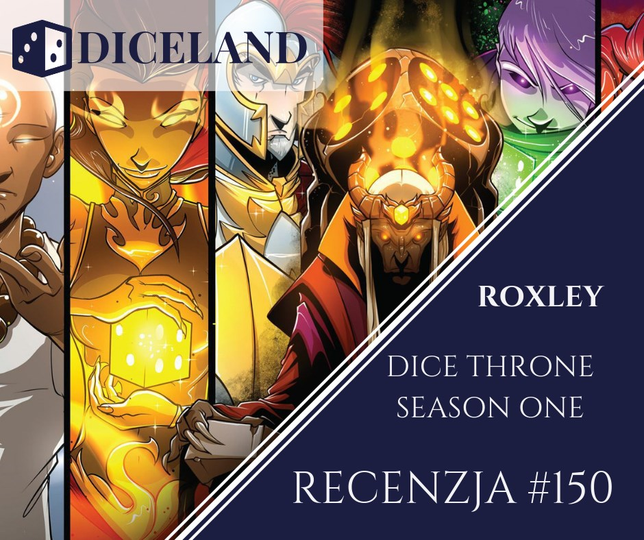 Recenzja 150 Recenzja #150 Dice Throne Season One
