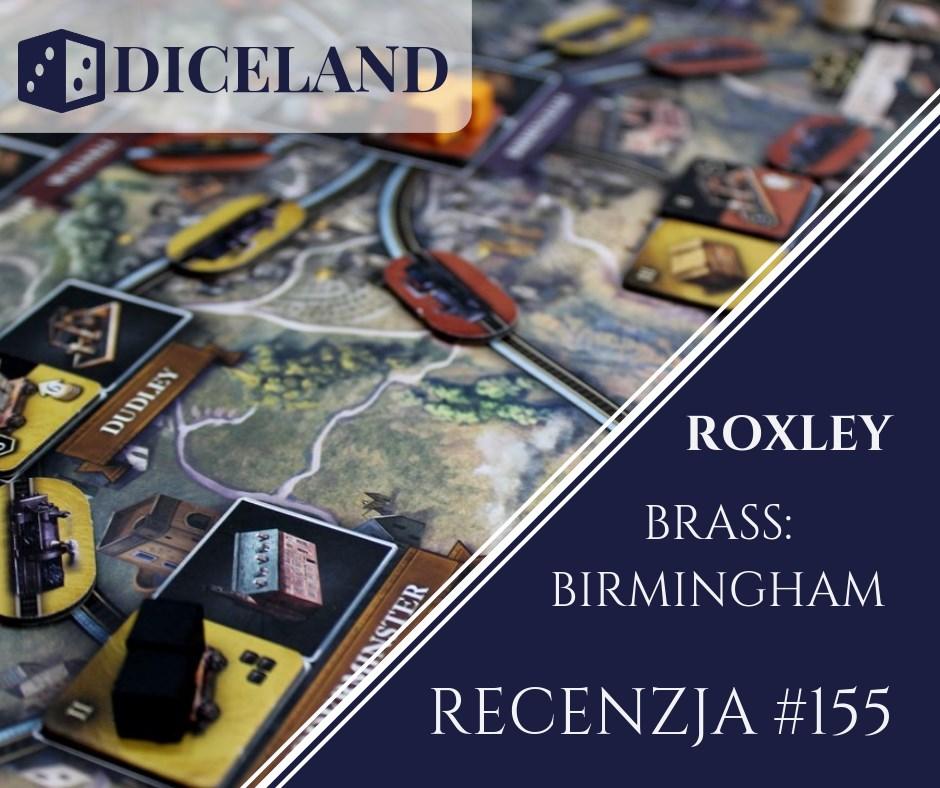 Recenzja 155 Recenzja #155 Brass: Birmingham