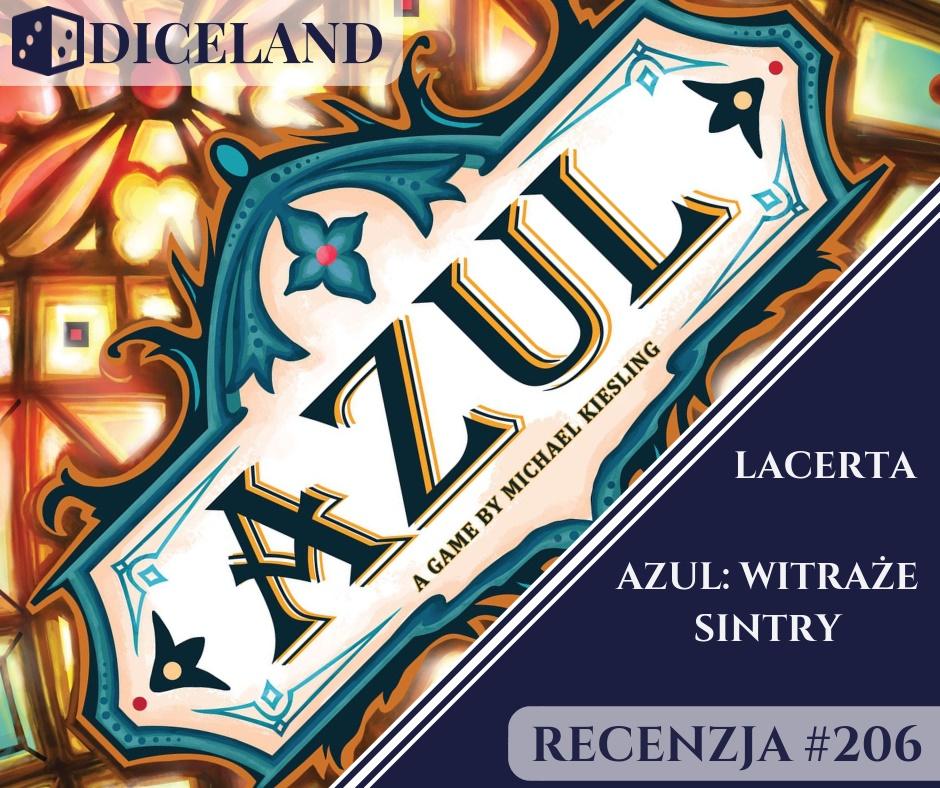 Recenzja 206 Recenzja #206 Azul: Witraże Sintry