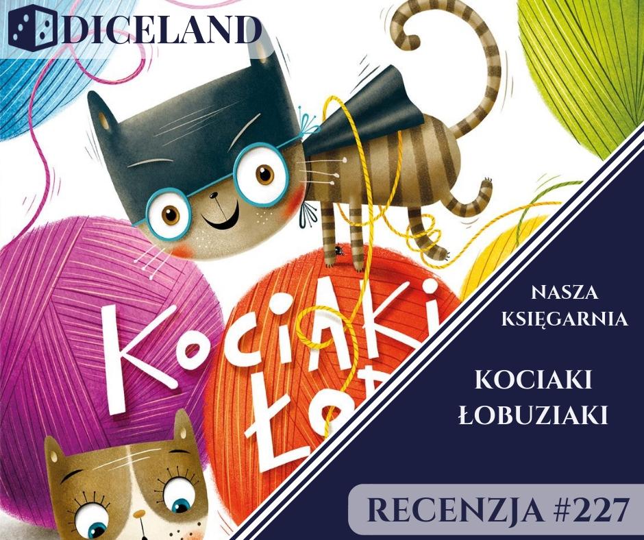 Recenzja 227 Recenzja #227 Kociaki Łobuziaki