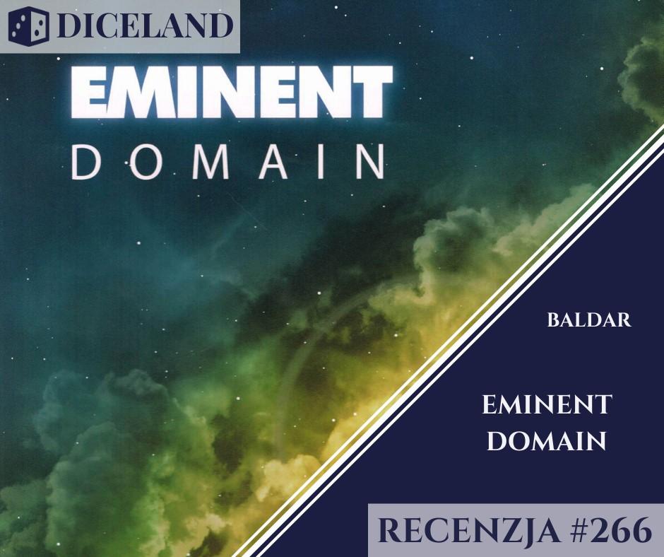 Recenzja 266 Recenzja #266 Eminent Domain