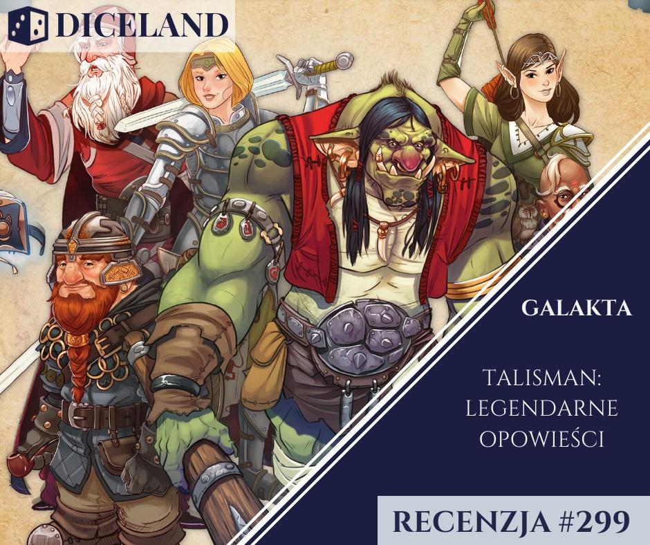 Recenzja 299 1 Recenzja #299 Talisman: Legendarne opowieści