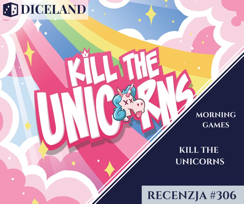 Recenzja 306 Recenzja #306 Kill The Unicorns