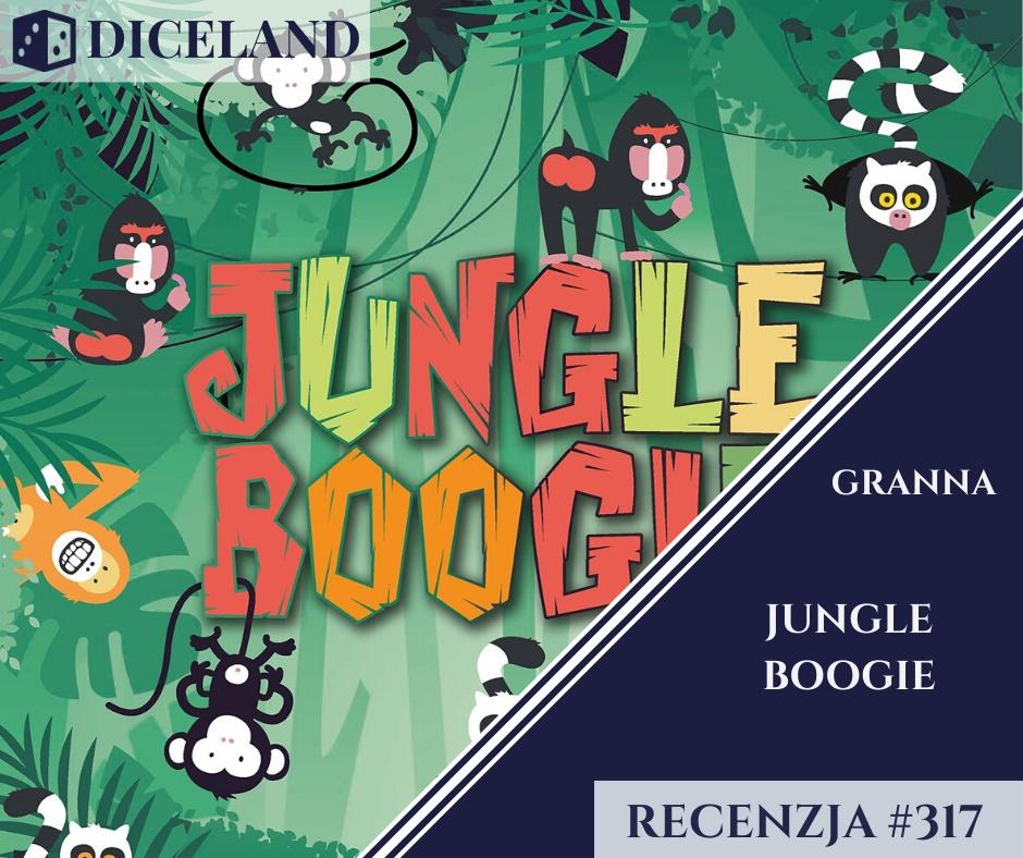 Recenzja 317 Recenzja #317 Jungle Boogie